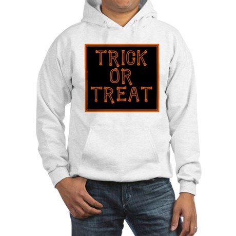 Trick or Treat Smell My Feet Hooded Sweatshirt