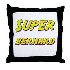 Super bernard Throw Pillow
