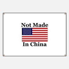 Not Made In China - America Banner