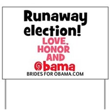 Runaway election Yard Sign