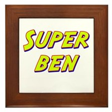 Super ben Framed Tile