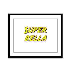 Super bella Framed Panel Print