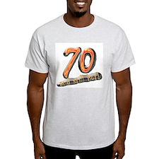 70th birthday & still hot Ash Grey T-Shirt