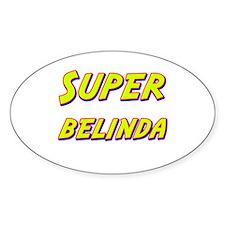 Super belinda Oval Decal