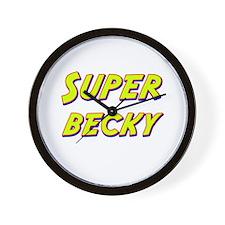 Super becky Wall Clock