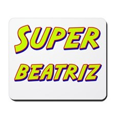Super beatriz Mousepad