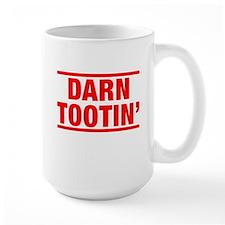 Darn Tootin' Ceramic Mugs