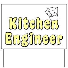 Kitchen Engineer Yard Sign