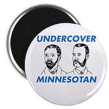Undercover Minnesotan Magnet