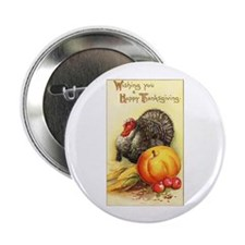 """Wishing you A Happy Thanksgiving 2.25"""" Button (10"""