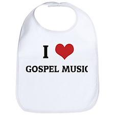 I Love Gospel Music Bib