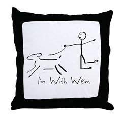 I'm With Weim... Throw Pillow
