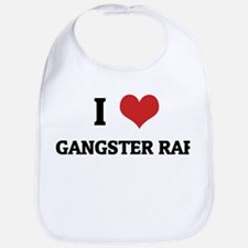 I Love Gangster Rap Bib