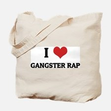 I Love Gangster Rap Tote Bag