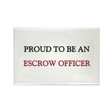 Proud To Be A ESCROW OFFICER Rectangle Magnet