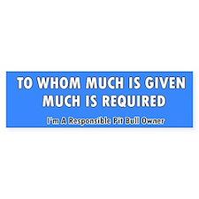 Responsible Pit Bull Owner (Bumper)