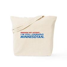 Pardon My Accent... Tote Bag