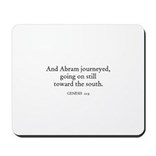 GENESIS  12:9 Mousepad