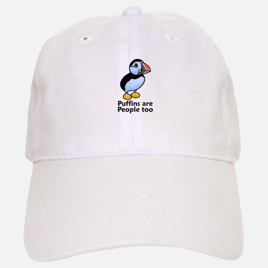 Puffins are People too Baseball Baseball Cap