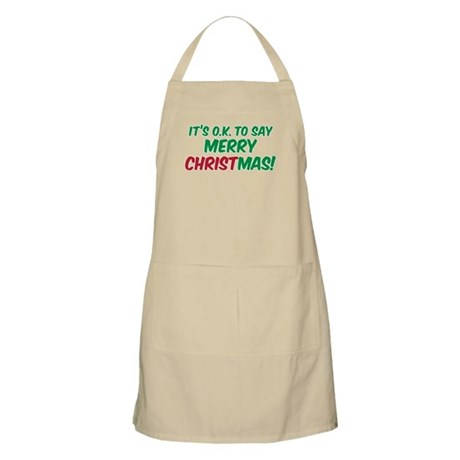 O.K. TO SAY MERRY CHRISTMAS! BBQ Apron