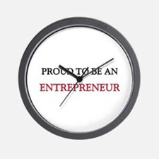 Proud To Be A ENTREPRENEUR Wall Clock