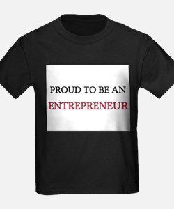 Proud To Be A ENTREPRENEUR T