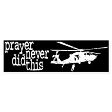 Prayer Never Did This Bumper Car Sticker