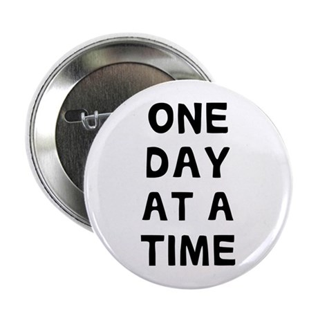 """One Day 2.25"""" Button"""