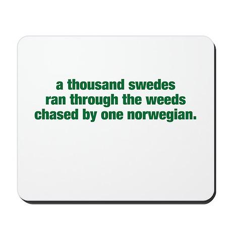 A Thousand Swedes... Mousepad