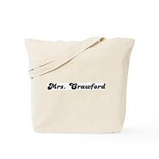 Mrs. Crawford Tote Bag
