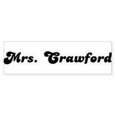 Mrs. Crawford Bumper Bumper Sticker