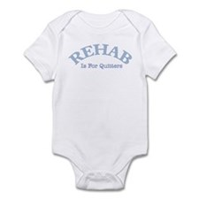 Rehab is for quiters Onesie