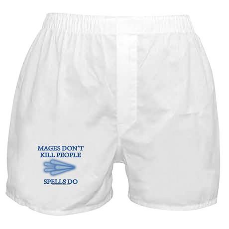 Mages Don't Kill Boxer Shorts
