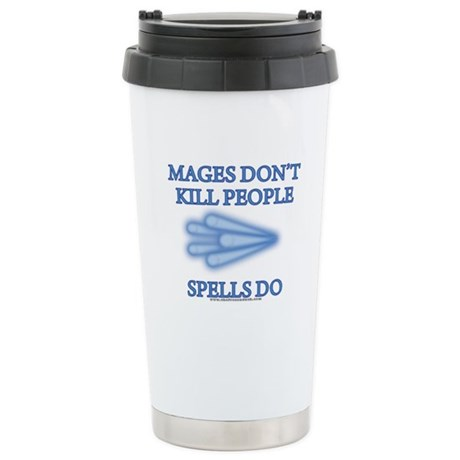 Mages Don't Kill Stainless Steel Travel Mug