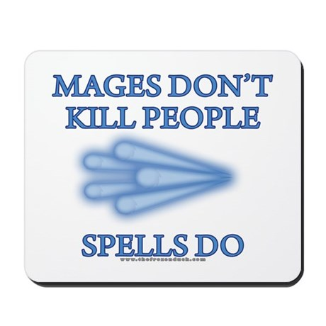 Mages Don't Kill Mousepad
