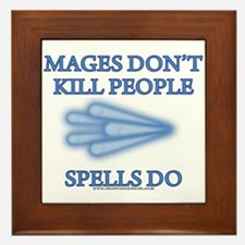 Mages Don't Kill Framed Tile