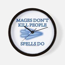 Mages Don't Kill Wall Clock