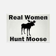 Real Women Hunt Moose Rectangle Magnet