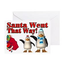 Santa Went Greeting Card