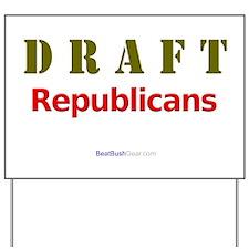 """Draft Republicans"" Yard Sign"