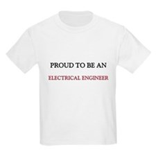 Proud To Be A ELECTRICAL ENGINEER T-Shirt