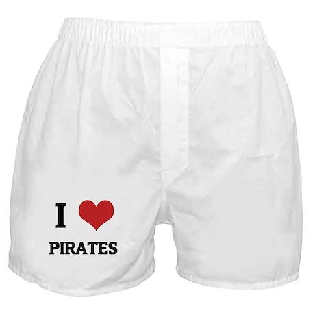 I Love Pirates Boxer Shorts