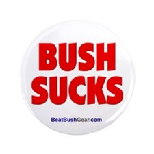 """Bush Sucks"" 3.5"" Button (100)"