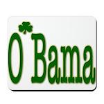 Irish For O'Bama Mousepad