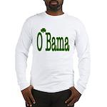 Irish For O'Bama Long Sleeve T-Shirt