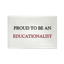 Proud To Be A EDUCATIONALIST Rectangle Magnet