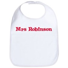 Mrs Robinson Bib