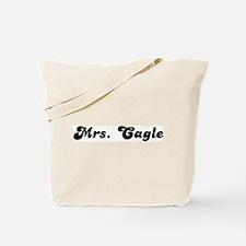 Mrs. Cagle Tote Bag