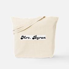 Mrs. Byron Tote Bag