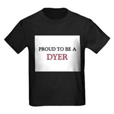 Proud to be a Dyer T